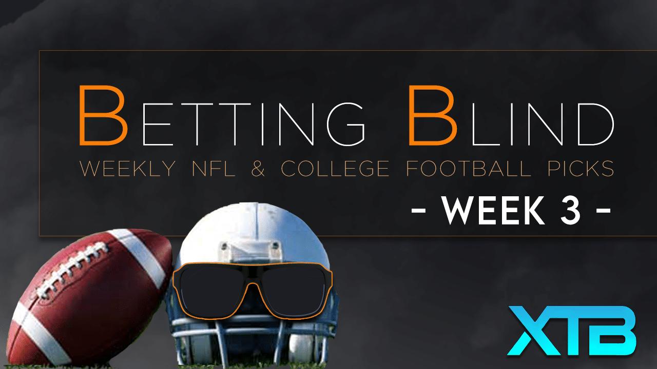 Betting Blind Week 3